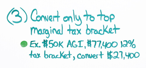 roth conversion convert only top marginal tax brcket strategy